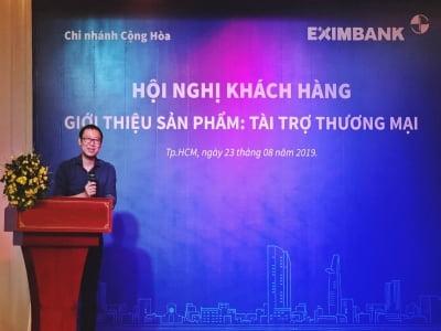 Eximbank Chi nhánh Cộng Hòa Hội nghị khách hàng giới thiệu sản phẩm tài trợ Thương mại